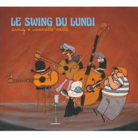 CD LE SWING DU LUNDI - SWING À NOUVELLE VILLE