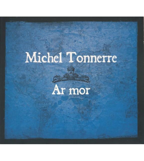 CD MICHEL TONNERRE - AR MOR