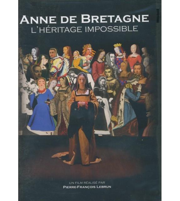 DVD ANNE DE BRETAGNE - L'HERITAGE IMPOSSIBLE