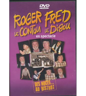 DVD ROGER LE CONTOU ET FRED LE DISOU - DES NOCES ...AU BISTROT