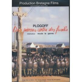 DVD DES PIERRES CONTRE DES FUSILS - Plogoff