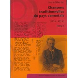 CHANSONS TRADITIONNELLES DU PAYS VANNETAIS Tome 1 (1910-1915)