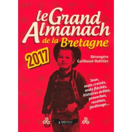 LE GRAND ALMANACH DE LA BRETAGNE 2017