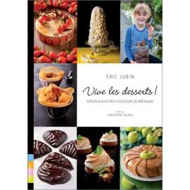 VIVE LES DESSERTS - Gâteaux et autres douceurs de Bretagne
