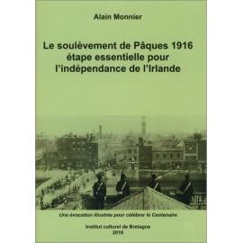 LE SOULEVEMENT DE PÄQUES 1916, étape essentielle pour l'indépendance de l'Irlande