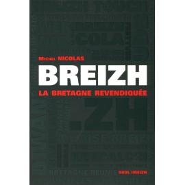 BREIZH LA BRETAGNE REVENDIQUÉE