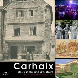 CARHAIX DEUX MILLE ANS D'HISTOIRE