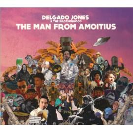 CD DELGADO JONES & THE BROTHERHOOD - The man from amoitius