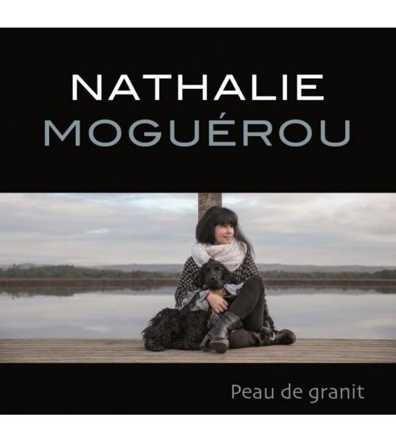 NATHALIE MOGUEROU - Peau de Granit