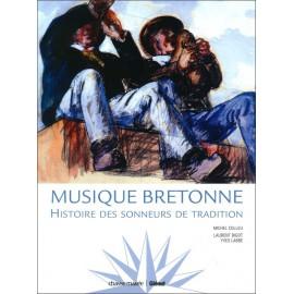 MUSIQUE BRETONNE - Histoire des sonneurs de tradition