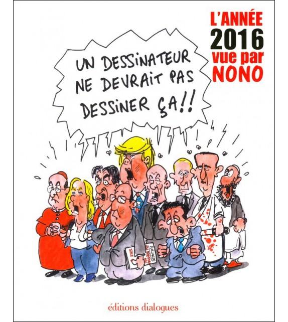L'ANNUEL DE L'ANNEE 2016 PAR NONO