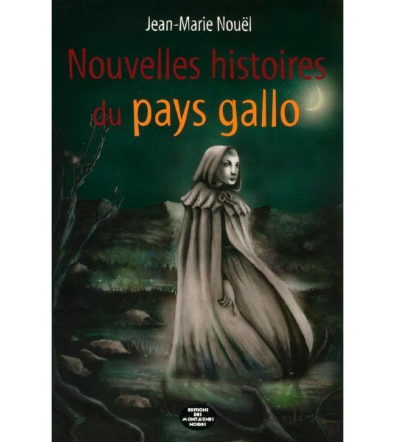 NOUVELLES HISTOIRES DU PAYS GALLO