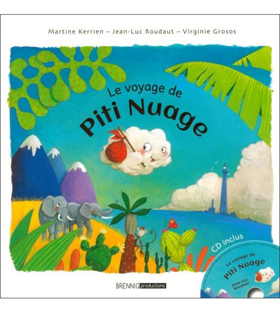 LE VOYAGE DE PITI NUAGE - Livre et CD