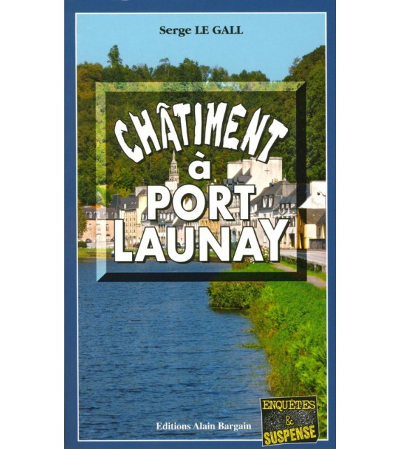 CHATIMENT A PORT LAUNAY