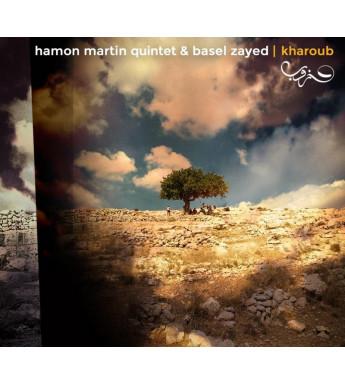 CD HAMON-MARTIN QUINTET et BASEL ZAYED - Kharoub