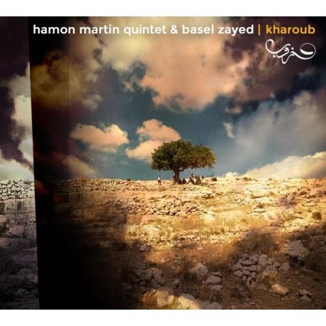 CD HAMON-MARTIN QUINTET et BAZEL ZAYED - Kharoub