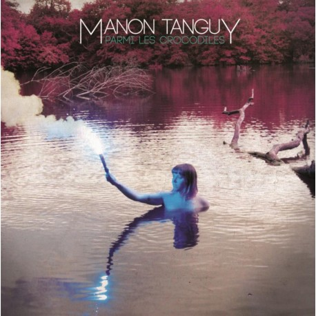 CD MANON TANGUY - Parmi les Crocodiles