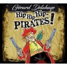 CD GERARD DELAHAYE - Hip hip hip... Pirates !