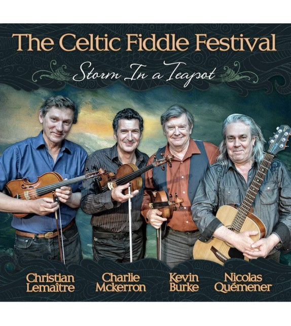 CD THE CELTIC FIDDLE FESTIVAL - Storm in a Teapot