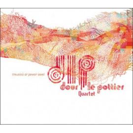 CD DOUR LE POTTIER QUARTET - Treusioù ar pewar awel