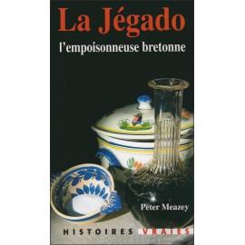 LA JEGADO - L'empoisonneuse bretonne