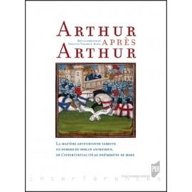 ARTHUR APRES ARTHUR