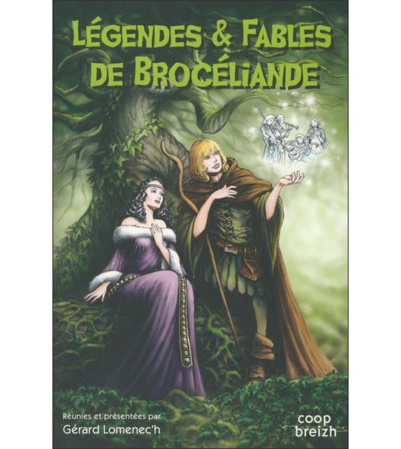 LEGENDES ET FABLES DE BROCELIANDE