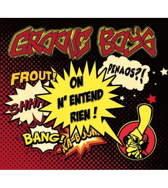 CD GROOVE BOYS - On n'entend rien !