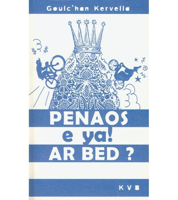 PENAOS E YA AR BED ?
