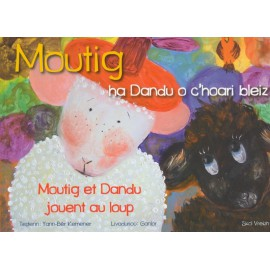 MOUTIG HA DANDU O C'HOARI BLEIZ - Moutig et Dandu jouent au loup