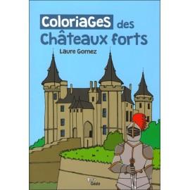 LES COLORIAGES DES CHÂTEAUX FORTS