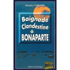 BAIGNADE CLANDESTINE A BONAPARTE
