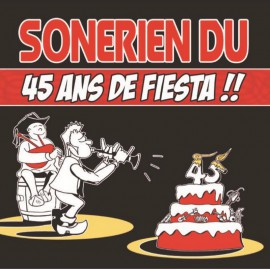 CD SONERIEN DU - 45 ans de Fiesta !! PARUTION MAI 2017