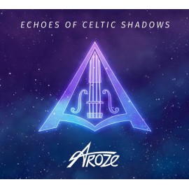 CD AROZE - Echoes of celtic shadows