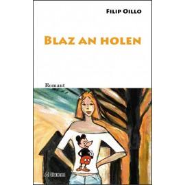 BLAZ AN HOLEN