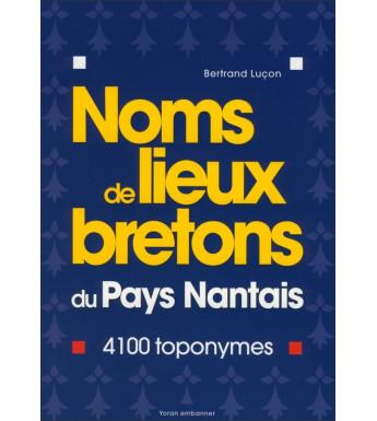 NOMS DE LIEUX BRETONS DU PAYS NANTAIS