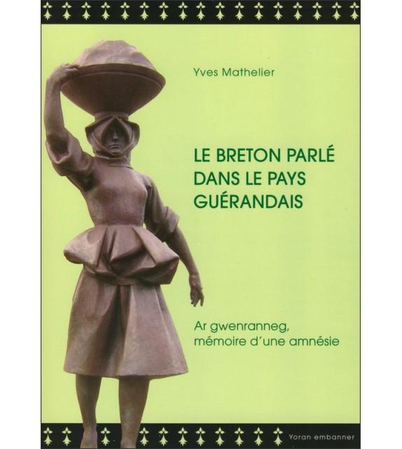 LE BRETON PARLE DANS LE PAYS GUERANDAIS
