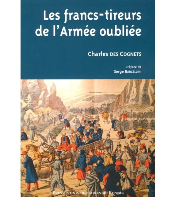 LES FRANCS-TIREURS DE L'ARMEE OUBLIEE