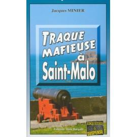TRAQUE MAFIEUSE A SAINT-MALO