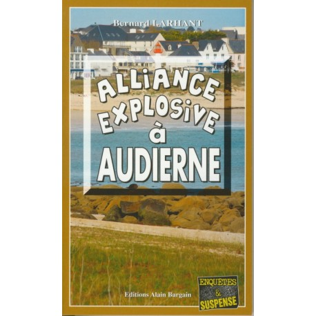 ALLIANCE EXPLOSIVE A AUDIERNE