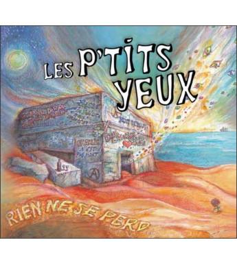 CD LES P'TITS YEUX - RIEN NE SE PERD
