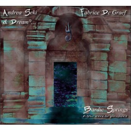 CD ANDREA SEKI & DREAM... FABRICE DE GRAEF - BARDIC SPRINGS
