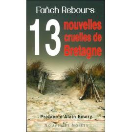 13 NOUVELLES CRUELLES DE BRETAGNE