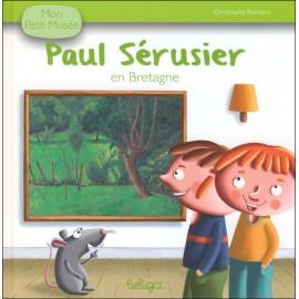PAUL SERUSIER EN BRETAGNE - Mon Petit Musée