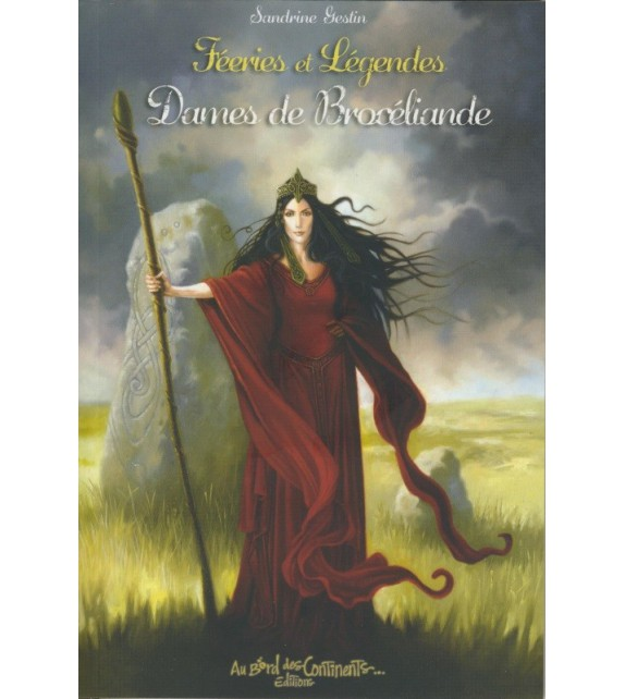 FÉERIES ET LÉGENDES - DAMES DE BROCÉLIANDE