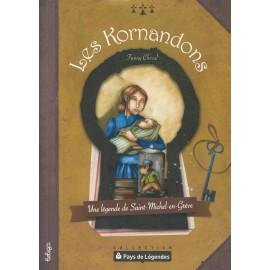 PAYS DE LÉGENDES - Les Kornandons