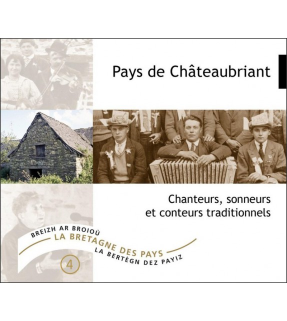 CD PAYS DE CHÂTEAUBRIANT, CHANTEURS, SONNEURS ET CONTEURS