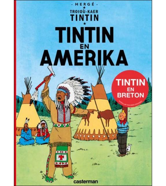 TINTIN EN AMERIKA - Tintin en breton
