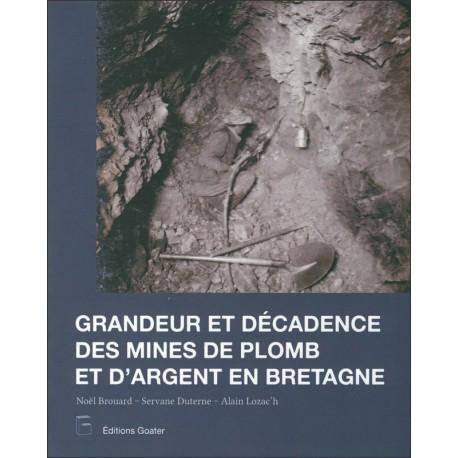 GRANDEUR ET DECADENCE DES MINES D'ARGENT EN BRETAGNE + DVD