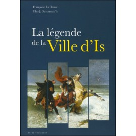 LA LÉGENDE DE LA VILLE D'IS (une analyse de la légende)